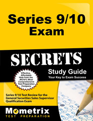 Series 9 and 10 General Securities Sales Supervisor Examination Study Guides and Flash Cards